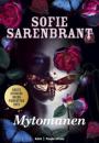 Sofie Sarenbrant: Mytomanen
