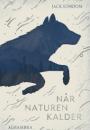 Jack London: Når naturen kalder