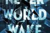 Marisha Pessl: Never World Wake