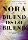 Johanna Frid: Nora eller Brænd Oslo Brænd