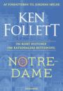 Ken Follett: Notre-Dame – en kort historie om katedralers betydning