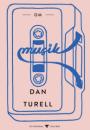 Dan Turèll: Om musik