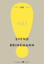Svend Brinkmann: Om nej