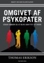 Thomas Erikson: Omgivet af psykopater