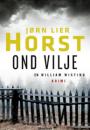 Jørn Lier Horst: Ond vilje