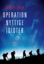 Henrik Brun: Operation nyttige idioter