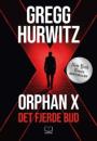 Gregg Hurwitz: Orphan X – Det fjerde bud