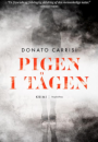 Donato Carrisi:  Pigen i tågen