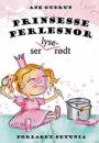 Ane Gudrun: Prinsesse Perlesnor ser lyserødt