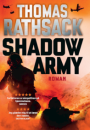 Thomas Rathsack: Shadow Army