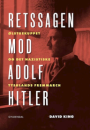 David King: Retssagen mod Adolf Hitler – Ølstuekuppet og det nazistiske Tysklands fremmarch