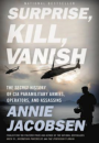 Annie Jacobsen: Surprise, Kill, Vanish