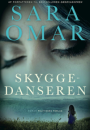 Sara Omar: Skyggedanseren