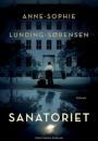 Anne-Sophie Lunding-Sørensen: Sanatoriet