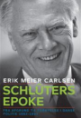Erik Meier Carlsen: Schlüters epoke