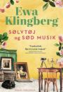 Ewa Klingberg: Sølvtøj og sød musik