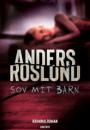 Anders Roslund: Sov mit barn