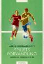 Asker Hedegaard Boye: Spillets forvandling – Europæisk fodbold i 30 år