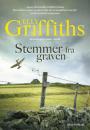 Elly Griffiths: Stemmer fra graven