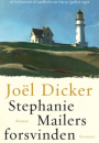 Jöel Dicker: Stephanie Mailers forsvinden