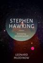 Leonard Mlodinow: Stephen Hawking. En fortælling om venskab og fysik