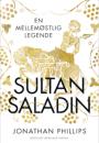 Jonathan Phillips: Sultan Saladin