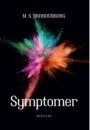 M.S. Brandenborg: Symptomer