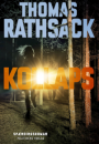 Thomas Rathsack: Kollaps