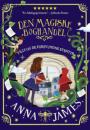 Anna James: Den magiske boghandel – Tilly og de forsvundne eventyr