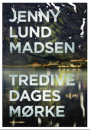 Jenny Lund Madsen: Tredive dages mørke
