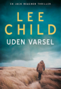 Lee Child: Uden varsel