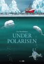 Line Renslebråten: Under polarisen