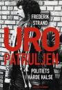 Frederik Strand: Uropatruljen