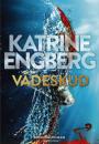 Katrine Engberg: Vådeskud