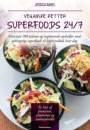 Jessica Nadel: Veganske retter – Superfoods 24/7