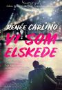 Renée Carlino: Vi som elskede