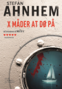 Stefan Ahnhem: X måder at dø på