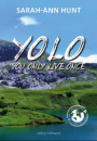 Sarah-Ann Hunt: YOLO – you only live once