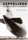 Jens Robdrup: Zeppeliner – Da krigen blev luftbåren