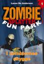 Lasse Bo Andersen: Zombie Splatter Fun Park 1-4