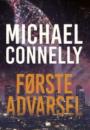 Michael Connelly: Første advarsel