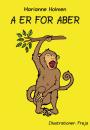 Marianne Holmen: A er for aber