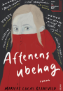 Marieke Lucas Rijneveld: Aftenens ubehag