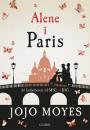 Jojo Moyes: Alene i Paris