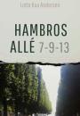 Lotte Kaa Andersen: Hambroes Allé 7-9-13