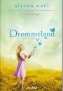 Vinder er fundet til bogen Drømmeland af Alyson Noël