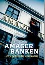 Uffe Gardel: Amagerbanken