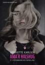 Henriette Karlsen: Ama'r halshug