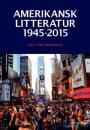 Lars Ole Sauerberg: Amerikansk litteratur 1945-2015