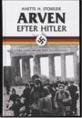 Anette H. Storeide: Arven efter Hitler